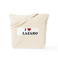 I Love LAZARO Tote Bag