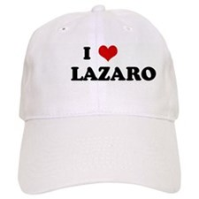 I Love LAZARO Baseball Cap