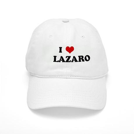 I Love LAZARO Cap