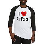 I Love Air Force Baseball Jersey