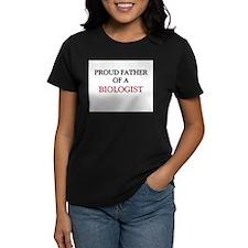 Proud Father Of A BIOLOGIST Women's Dark T-Shirt
