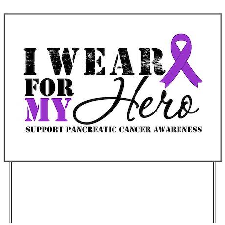 Pancreatic Cancer Hero Yard Sign