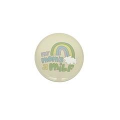 My Mom's A MILF Mini Button (100 pack)