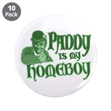 """Paddy is my Homeboy 3.5"""" Button (10 pack)"""