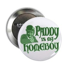 "Paddy is my Homeboy 2.25"" Button (10 pack)"