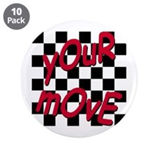 """Your Move - Chess Board 3.5"""" Button (10 pack)"""