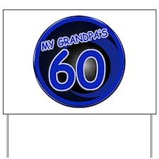 Grandpa's 60th Bday Yard Sign