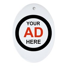 ADVERTISE HERE Oval Ornament