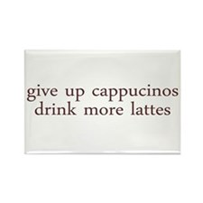 Give Up Cappucino Rectangle Magnet
