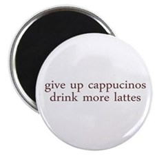 Give Up Cappucino Magnet