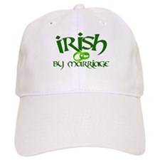 Irish by Marriage - Baseball Cap