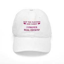 I Prefer Real Estate! Baseball Cap