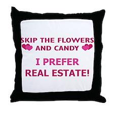 I Prefer Real Estate! Throw Pillow