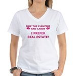 I Prefer Real Estate! Women's V-Neck T-Shirt