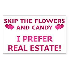 I Prefer Real Estate! Rectangle Decal