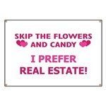 I Prefer Real Estate! Banner