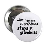 """What Happens At Grandma's 2.25"""" Button"""