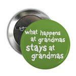 """What Happens At Grandma's 2.25"""" Button (100 pack)"""