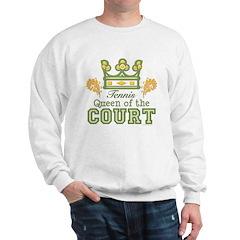 Queen Of The Court Tennis Sweatshirt