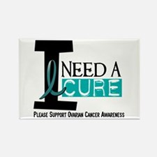 I Need A Cure OVARIAN CANCER Rectangle Magnet