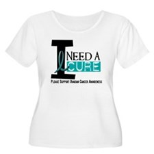 I Need A Cure OVARIAN CANCER T-Shirt