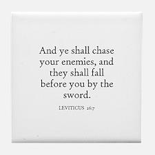 LEVITICUS  26:7 Tile Coaster