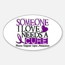 Needs A Cure LUPUS Oval Sticker (10 pk)