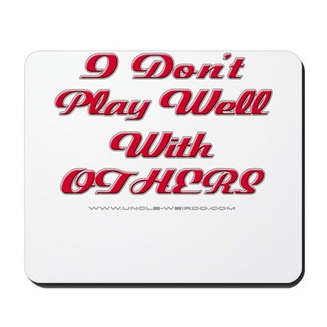 Play With Others Mousepad