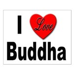 I Love Buddha Small Poster