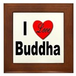 I Love Buddha Framed Tile
