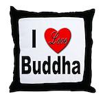 I Love Buddha Throw Pillow