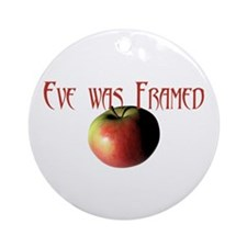 Eve was Framed Ornament (Round)