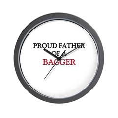 Proud Father Of A BAGGER Wall Clock