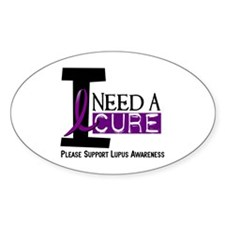 I Need A Cure LUPUS Oval Decal