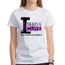 I Need A Cure LUPUS Tee