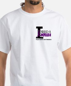 I Need A Cure LUPUS Shirt
