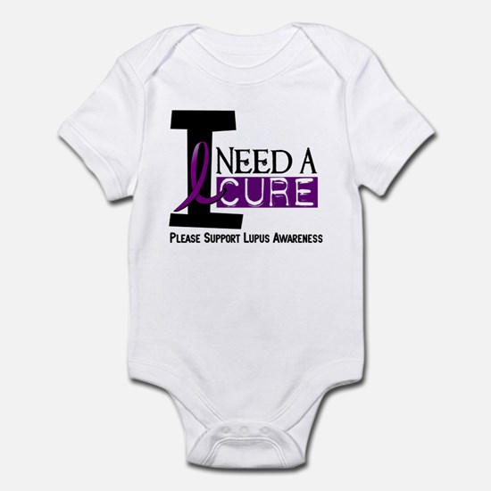 I Need A Cure LUPUS Infant Bodysuit