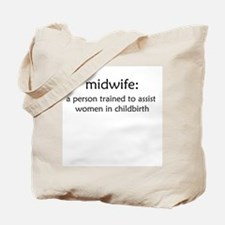 midwife definition Tote Bag