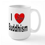 I Love Buddhism Large Mug