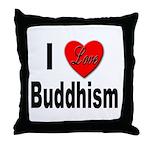 I Love Buddhism Throw Pillow