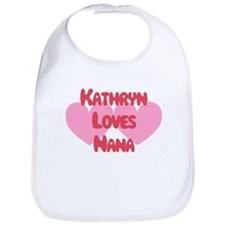 Kathryn Loves Nana Bib