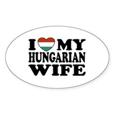 I Love My Hungarian Wife Oval Decal