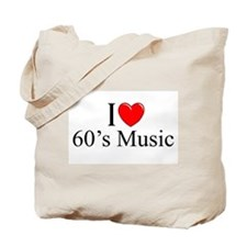 """I Love (Heart) 60's Music"" Tote Bag"