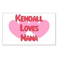 Kendall Loves Nana Rectangle Decal