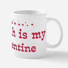 Aliyah is my valentine Mug