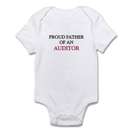 Proud Father Of An AUDITOR Infant Bodysuit