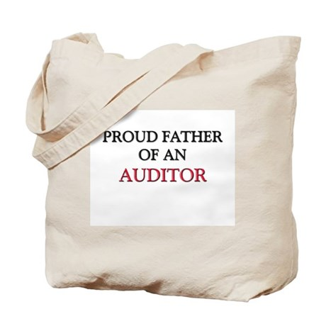Proud Father Of An AUDITOR Tote Bag