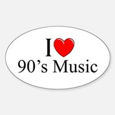 """I Love (Heart) 90's Music"" Oval Decal"