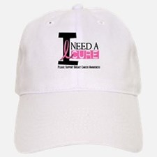 I Need A Cure BREAST CANCER Baseball Baseball Cap
