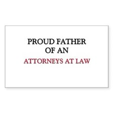 Proud Father Of An ATTORNEYS AT LAW Decal